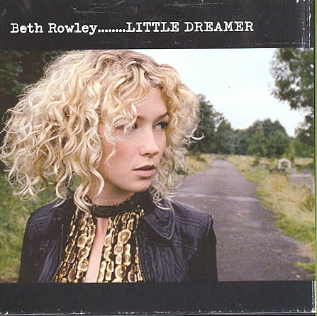 LITTLE DREAMER BY ROWLEY,BETH (CD)
