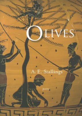 Olives By Stallings, A. E.