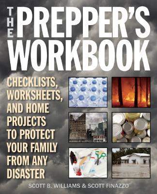 The Prepper's Workbook By Williams, Scott B./ Finazzo, Scott